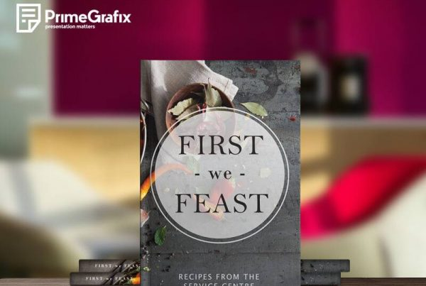 First we feast book binding - Prime Grafix & Unibind, Printing & Binding, Australia