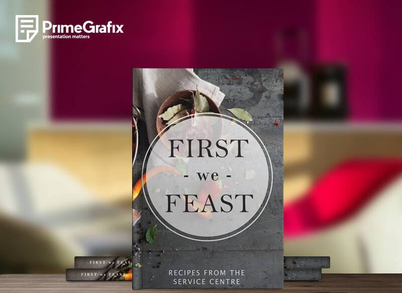 First we Feast - A bespoke cook book inspired by the service